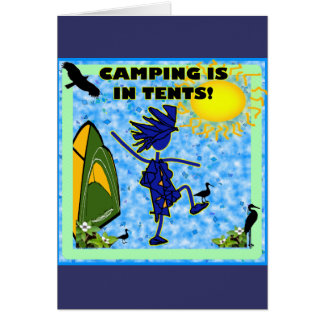 Camping Is In Tents Design Greeting Card