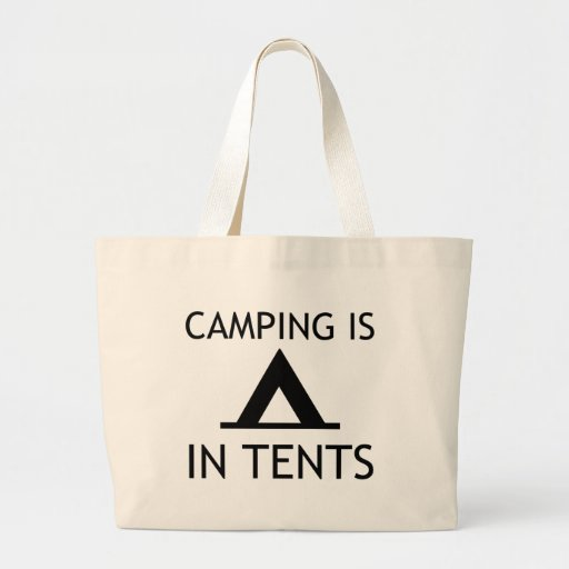 Camping Is In Tents Funny Pun Tote Bag