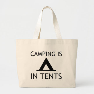 Camping Is In Tents Funny Pun Jumbo Tote Bag