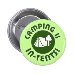 camping is in-tents pinback buttons