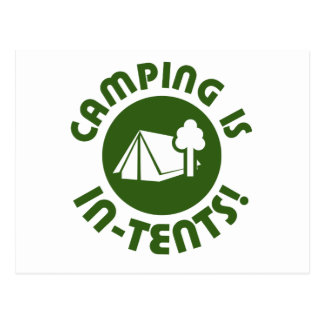 Camping is in tents postcard