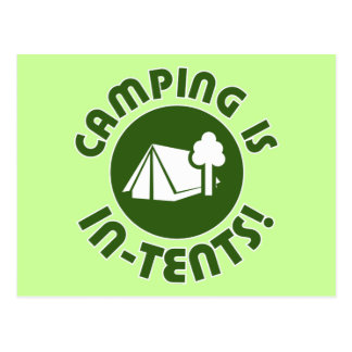 camping is in-tents post cards