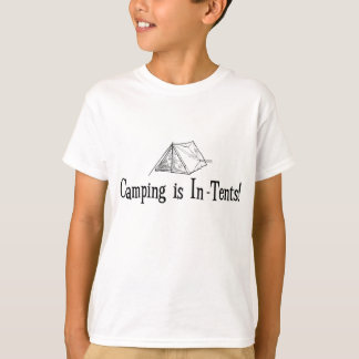 "Camping is ""In-Tents"" T-Shirt"