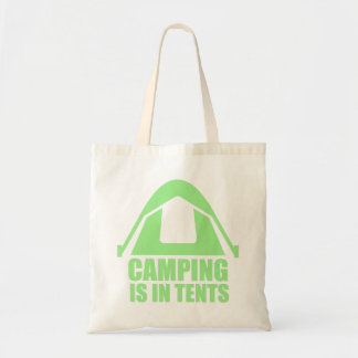 Camping Is In Tents Tote Bag