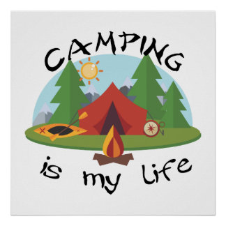 Camping is My Life Tent and Forest Poster