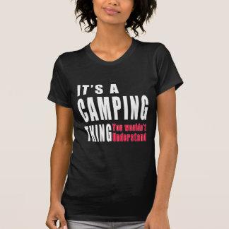 Camping Thing Designs Tshirt