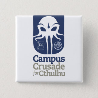 Campus Crusade for Cthulhu 15 Cm Square Badge