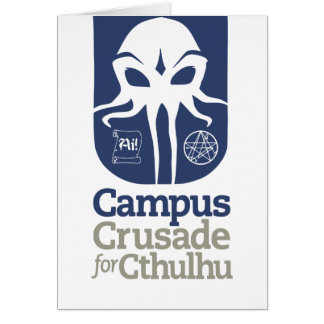 Campus Crusade for Cthulhu Greeting Card