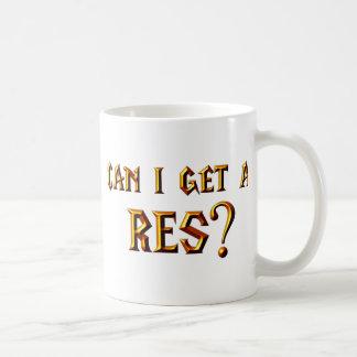 Can I Get a Res? Coffee Mug