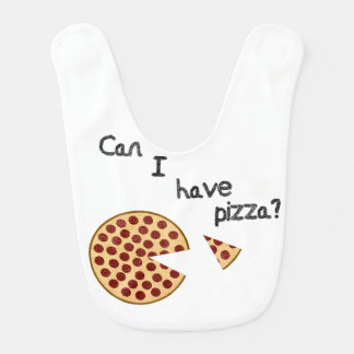 Can I have pizza? Bib
