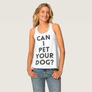 Can I Pet Your Dog? Tank