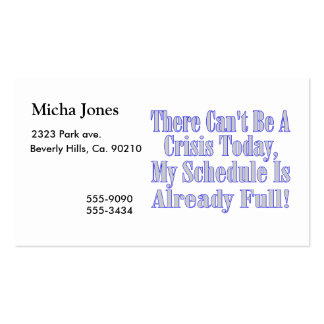 Can t Be A Crisis Schedule Full Business Card Template