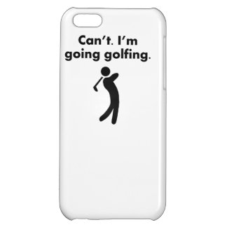 Can t I m Going Golfing Case For iPhone 5C