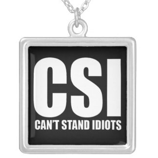Can't Stand Idiots. Funny design. Pendants