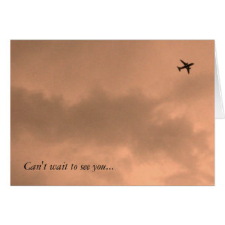 Can t wait to see you greeting card