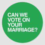 CAN WE VOTE ON YOUR MARRIAGE.png