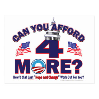 Can You Afford 4 More Years of Obama Postcard