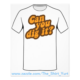 Can You Dig It? 11.5 Cm X 14 Cm Flyer