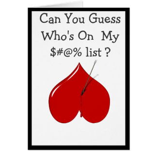 Can you guess who's on my ......list? greeting card