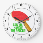 Can You Handle The Paddle.png Clock