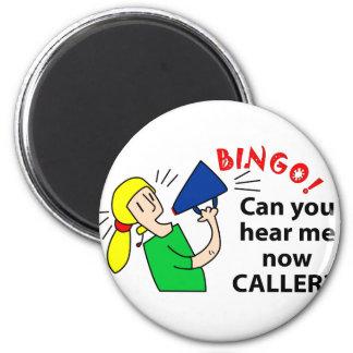 Can you hear me now bingo caller? 6 cm round magnet