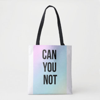 Can You Not White and Black Tote Shopper Bag