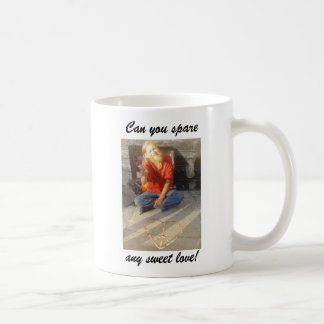Can you spare, any sweet love! basic white mug