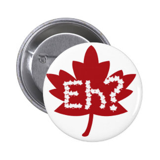 Canada day eh 6 cm round badge