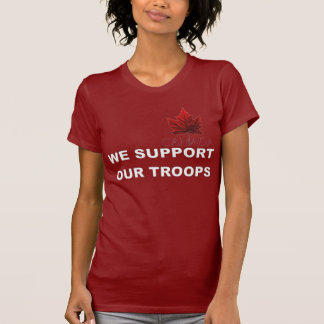 Canada Supports Our Troops Tshirt