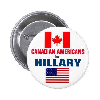 Canadian Americans for Hillary 2016 6 Cm Round Badge