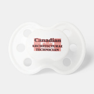 Canadian Architectural Technician Pacifiers