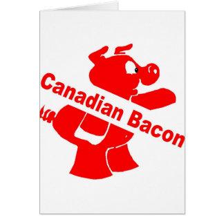 Canadian Bacon Card