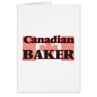 Canadian Baker Greeting Card
