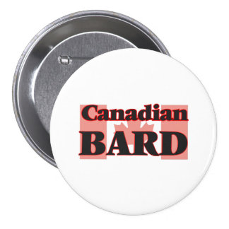 Canadian Bard 7.5 Cm Round Badge