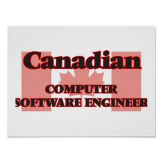 Canadian Computer Software Engineer Poster