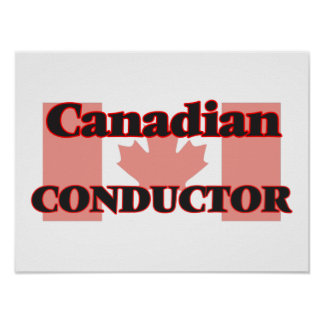 Canadian Conductor Poster