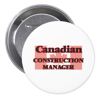 Canadian Construction Manager 7.5 Cm Round Badge