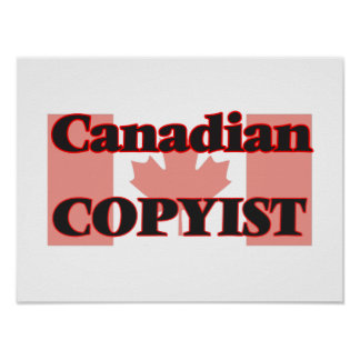 Canadian Copyist Poster