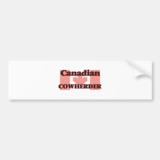 Canadian Cowherder Bumper Sticker