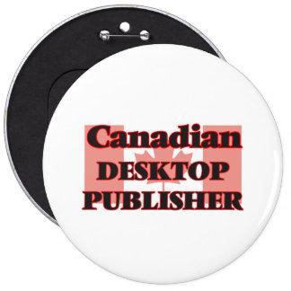 Canadian Desktop Publisher 6 Cm Round Badge
