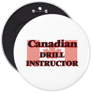 Canadian Drill Instructor 6 Cm Round Badge