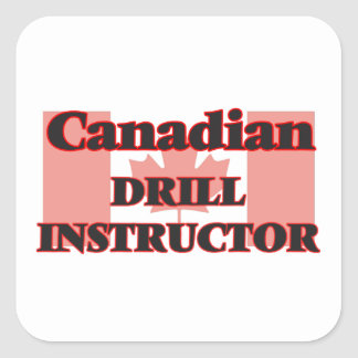 Canadian Drill Instructor Square Sticker