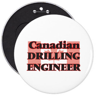 Canadian Drilling Engineer 6 Cm Round Badge