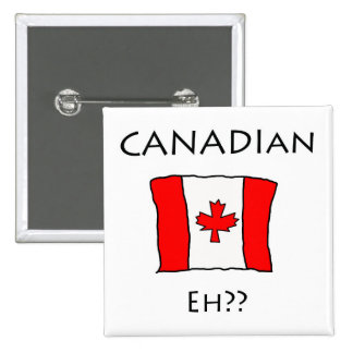Canadian Eh?? 15 Cm Square Badge