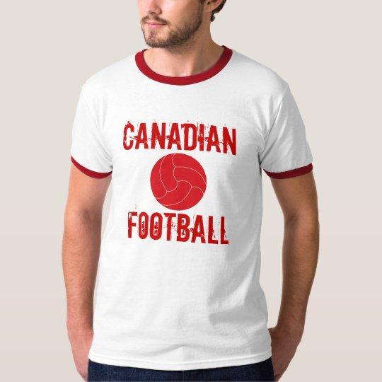 CANADIAN FOOTBALL T-Shirt