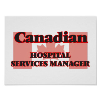 Canadian Hospital Services Manager Poster