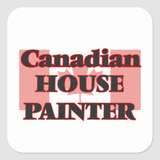 Canadian House Painter Square Sticker