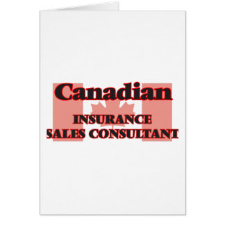 Canadian Insurance Sales Consultant Greeting Card