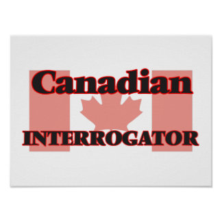 Canadian Interrogator Poster