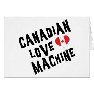 Canadian Love Machine Card
